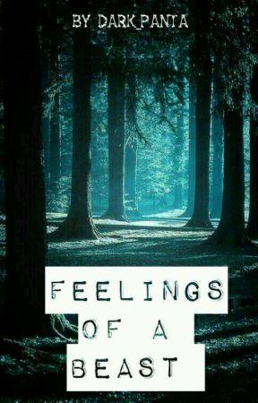 Feelings of a Beast by Dark_Panta