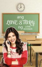 Ang Love Story Ng Love Adviser by imyourloveadviser