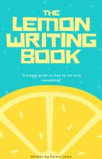 The Lemon Writing Book by Emmiie