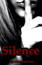Silence [Brevi Storie Horror] by Chewin6Gum