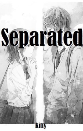 Separated by DisKitty