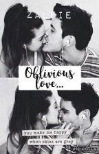 Oblivious Love - Zalfie by httplatypus