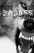 The Badass Alpha by missy_loves_cookies