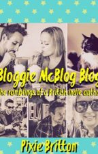 Bloggie McBlog Blog - The ramblings of a British indie author by Pixie_Britton