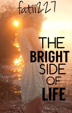 The Bright Side of Life by fatii227