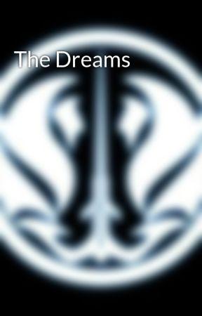 The Dreams by Revan7
