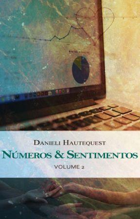 Números & Sentimentos: Volume 2 (Degustação) by DanieliHautequest