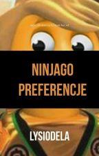 Ninjago Preferencje by Lysiodela
