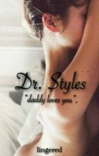 Dr. Styles //H.S. by -shyshy-