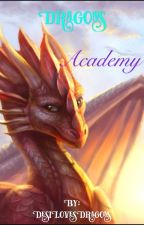 Dragon Academy by DesiLovesDragons