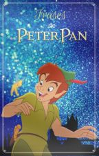 Frases de Peter Pan by SoyAllyK