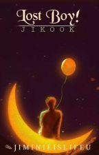 الفتى الضائع { Lost boy  } _ JIKOOK by jiminieislifeu