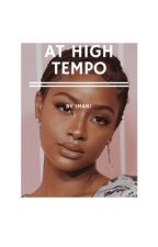 at high tempo | zayn m. x justine s. by BookOfBandz