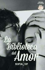 """""""La biblioteca del amor"""" by SofiaXglez"""