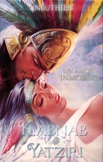 Kabnab y Yatziri: Un amor inmortal