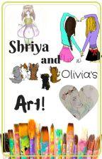 Shriya and Olivia's Art! by Olivia_and_Shriya