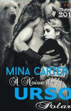 A  Noiva  do  Urso  Polar_Mina Carter  by xhir17