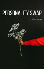 Personnality swap (Travlyn fanfiction) by Chantivera