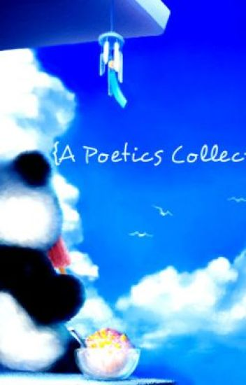 {A Poetics Collective}-Mini/Short Poetry-Ranged in themes.