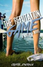 The Reputation Game by flirtations
