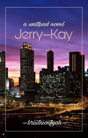 Jerry-Kay by briiitnionfyah