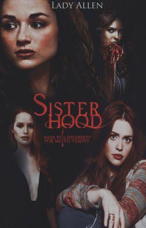 SISTERHOOD by LadyAllen97