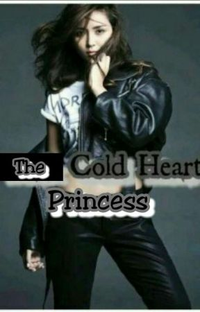 The Cold Hearted Princess by Sassy_Jane