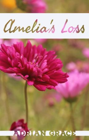 Amelia's Loss by Adrian-Grace