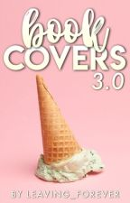 Book Covers 3.0 by leaving_forever