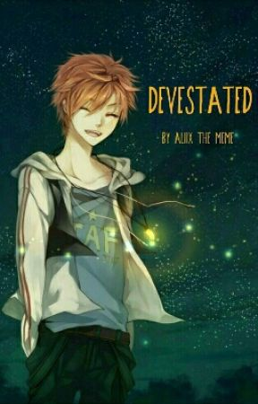 Devastated by Alix-the-meme