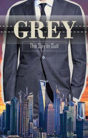 Grey: The Spy in Suit by CrisostomoIbarra0