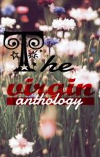 The Virgin Anthology(2013) by crocolungs