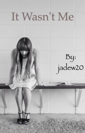 It wasn't me by jadew20