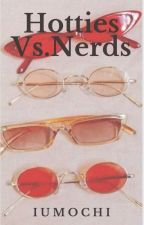 HOTTIES VS. NERDS  [{Bts X Blackpink}] by IUmochi