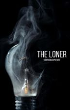 The Loner by crazycouchpotato