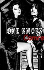 One shots Camren by Camrenforever30