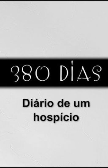 380 dias- Diário de um hospício