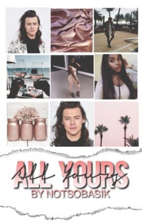 All Yours | BWWM | h.s by notsobasik