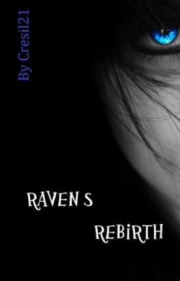 Raven's Rebirth