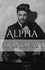 Alpha Donovan by _hxpster