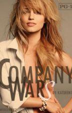 Company Wars(major editing;DON'T READ) by katdeen17