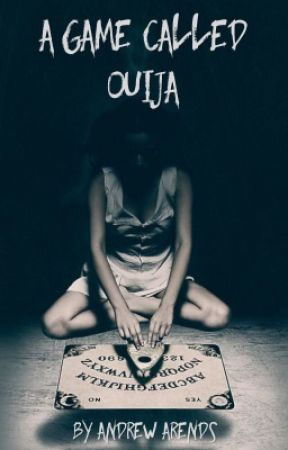 A Game Called Ouija by AndrewArends