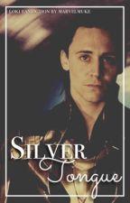 Silver Tongue // Loki Fanfiction [UNDER EDITING] by tiramiseok
