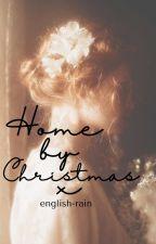 Home By Christmas by english-rain