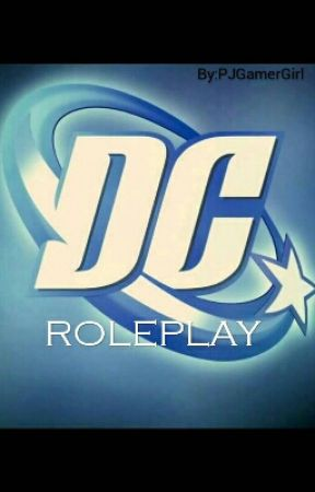 DC Roleplay by PJGamerGirl
