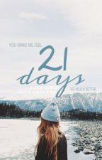 21 Days by mhikaarceta
