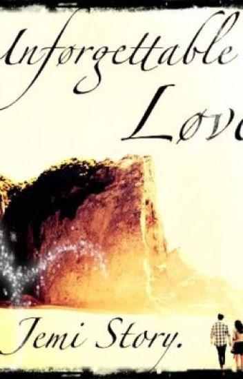 Unforgettable Love || A Jemi Story ||