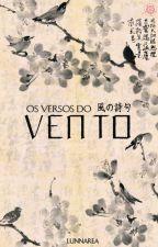 Os Versos do Vento by LunnaEly