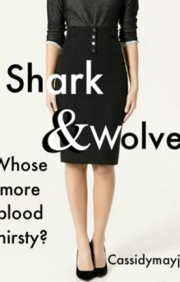 Sharks and Wolves