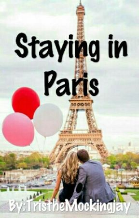 Staying in Paris by TristheMockingjay